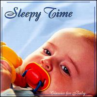 Classics for Baby: Sleepy Time von Various Artists