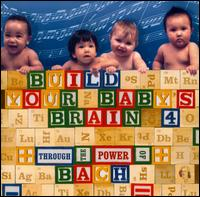 Bach:Build Your Baby's Brain 4 von Various Artists
