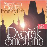 Dvorák: American Quartet; Bedrich Smetana: From My Life von Various Artists