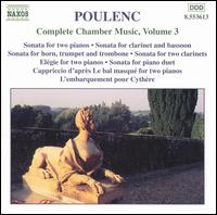 Poulenc: Complete Chamber Music, Vol. 3 von Various Artists