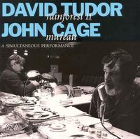 "David Tudor's ""Rainforest II"" and John Cage's ""Mureau"": A Simultaneous Performance von David Tudor"