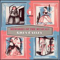 Memories of the Musicals von Gwen Catley