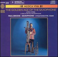 The Golden Age of the Saxophone von Paul Brodie