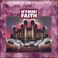 Hymns of Faith von Mormon Tabernacle Choir