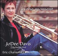 In The Moment von JoDee Davis