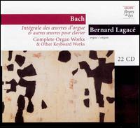 Bach: Complete Organ Works and Other Keyboard Works (Box Set) von Bernard Lagacé