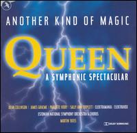 Queen: A Symphonic Spectacular - Another Kind of Magic von Original Cast Recording