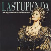 La Stupenda: The Supreme Voice of Joan Sutherland von Joan Sutherland