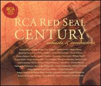 RCA Red Seal Century: Soloists and Conductors von Various Artists