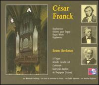 César Franck: Organ Works (Box Set) von Bram Beekman