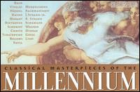Classical Masterpieces of the Millennium [Box Set] von Various Artists