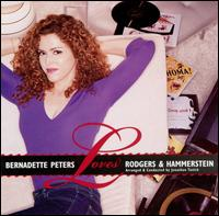 Bernadette Peters Loves Rodgers and Hammerstein von Bernadette Peters
