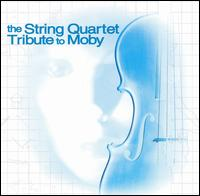 The String Quartet Tribute to Moby von Vitamin String Quartet