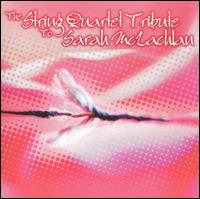 The String Quartet Tribute to Sarah McLachlan von Vitamin String Quartet
