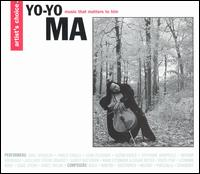 Yo-Yo Ma: Music That Matters To Him von Yo-Yo Ma