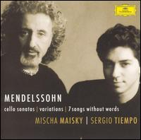 Mendelssohn: Cello Sonatas; Variations; 7 Songs Without Words von Mischa Maisky