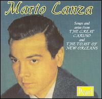 Mario Lanza: Songs & Arias from The Great Caruso & The Toast of New Orleans von Mario Lanza