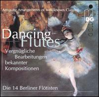 Dancing Flutes: Amusing Arrangements of Well-Known Classics von Various Artists