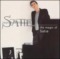 The Magic of Satie von Jean-Yves Thibaudet