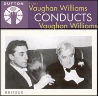 Vaughan Williams conducts Vaughan Williams von Ralph Vaughan Williams