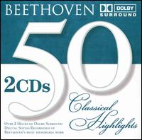 50 Classical Highlights: Beethoven von Various Artists