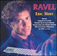 Exotic Lyricism: Eric Himy Plays Maurice Ravel von Eric Himy