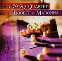 The String Quartet Tribute to Madonna von Vitamin String Quartet