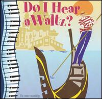 Do I Hear a Waltz? [2001 Pasadena Playhouse Revival Cast] von Pasadena Playhouse Revival Cast