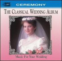 The Classical Wedding Album: Music for your wedding von Various Artists