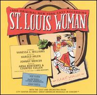 St. Louis Woman [1998 Original New York Cast Recording] von Original 1998 New York Cast
