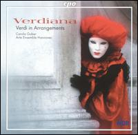 Verdiana: Verdi in Arrangements von Various Artists