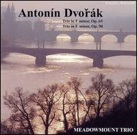 Antonín Dvorák: Trio in F minor, Op. 65; Trio in E minor, Op. 90 von Meadowmount Trio