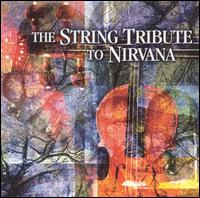 The String Quartet Tribute to Nirvana von Vitamin String Quartet