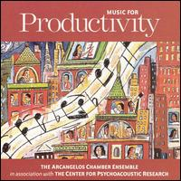 Music for Productivity von Arcangelos Chamber Ensemble