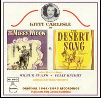 The Merry Widow/The Desert Song [1944 Studio Casts] von Kitty Carlisle Hart