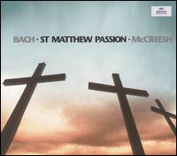 J.S. Bach: St. Matthew Passion von Paul McCreesh