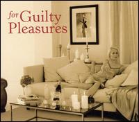 For Guilty Pleasures von Various Artists