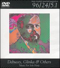 Debussy, Glinka & Others: Music for Solo Harp [DVD Audio] von Various Artists