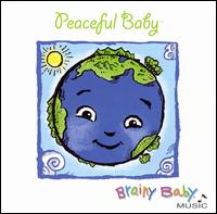 Brainy Music: Peaceful Baby von Various Artists