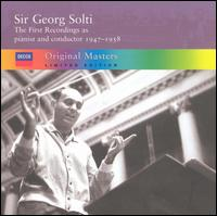 The First Recordings as pianist and conductor, 1947-1958 von Georg Solti