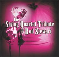 The String Quartet Tribute to Rod Stewart von Vitamin String Quartet