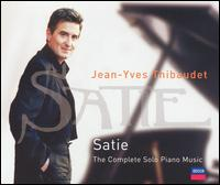 Satie: The Complete Solo Piano Music von Jean-Yves Thibaudet
