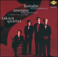 Borodin: String Quartet No. 2; Smetana: String Quartet No. 1 von Takács String Quartet