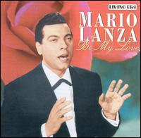 Be My Love [ASV/Living Era] von Mario Lanza