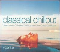 Classical Chillout [Union Square 4 CD] von Various Artists