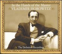 In the Hands of the Master von Vladimir Horowitz
