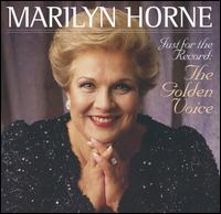 Just for the Record: The Golden Voice von Marilyn Horne