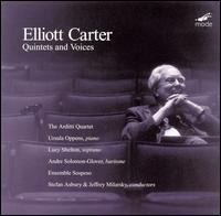 Elliott Carter: Quintets and Voices von Various Artists