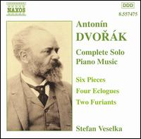 Dvorák: Six Pieces; Four Furiants; Four Eclogues; Two Furiants von Stefan Veselka