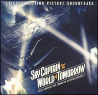 Sky Captain and the World of Tomorrow [Original Motion Picture Soundtrack] von Various Artists